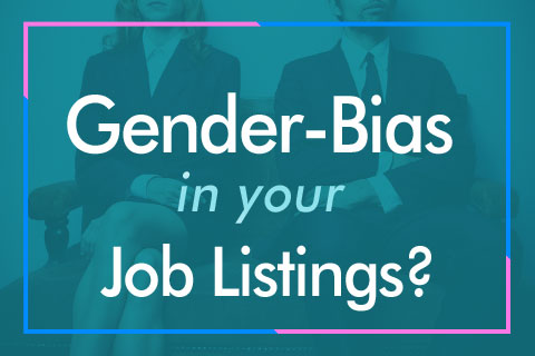 How to Address Gender-Bias in Job Listings
